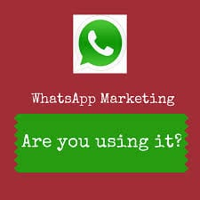 WhatsApp Marketing For Business