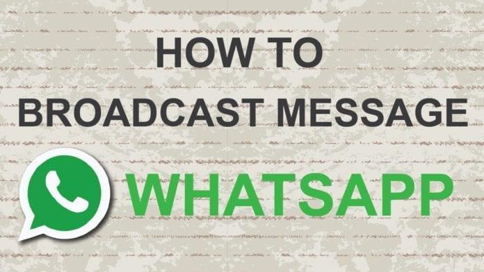 Send a Broadcast Message on WhatsApp