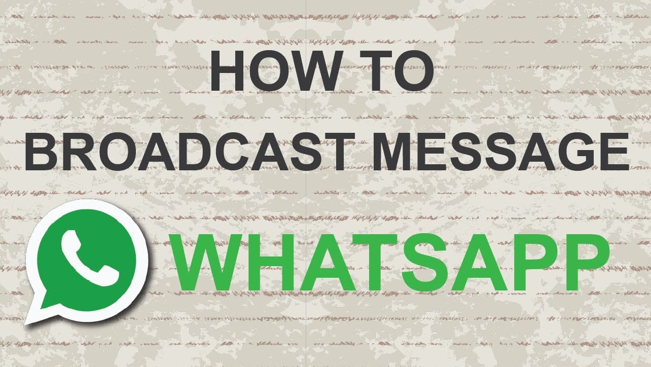 Send a Broadcast Message on WhatsApp