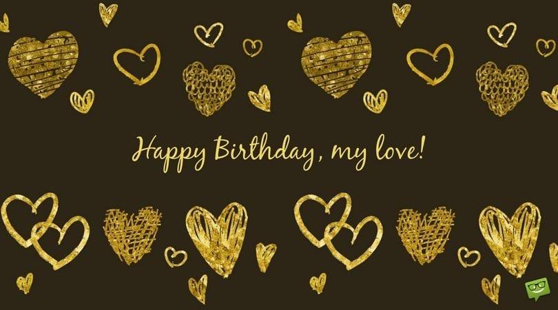 Happy Birthday My Love Golden Hearts Fb Bulk Q