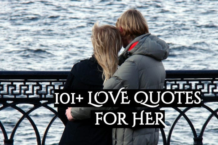 101+ LOVE QUOTES FOR HER