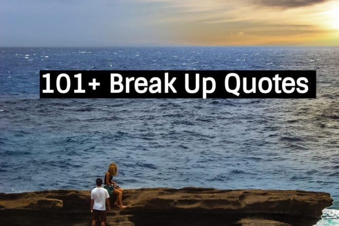 101 break up quotes