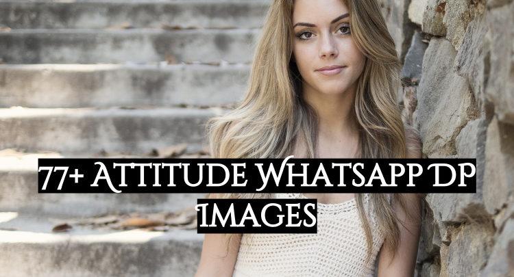 77 + attitude whatsap dp images
