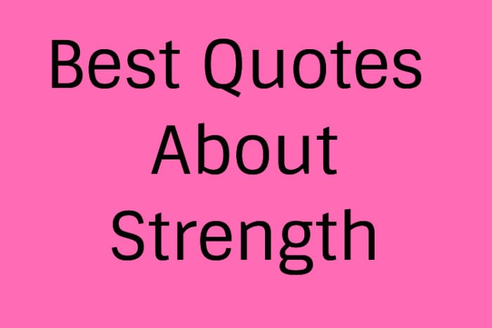 best quotes about strength