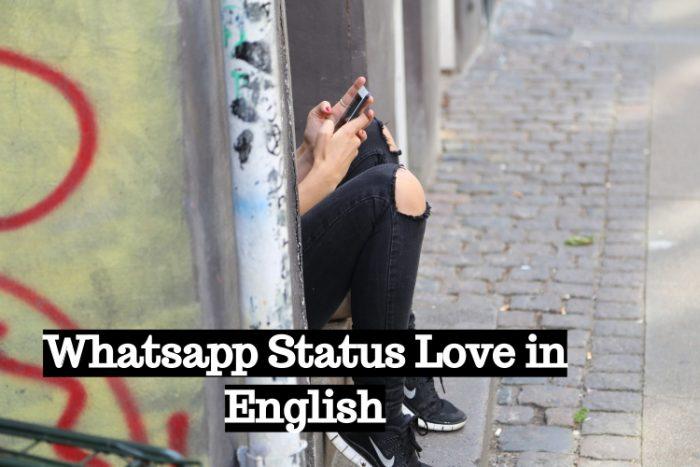 Whatsapp Status Love in English
