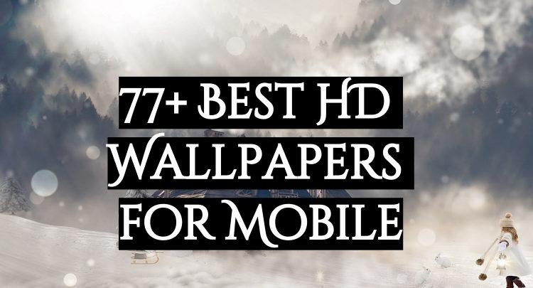 77+ best hd wallpapers