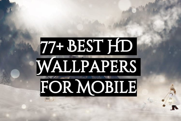77+ best hd wallpapers
