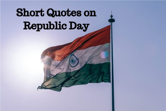 Short Quotes on Republic Day