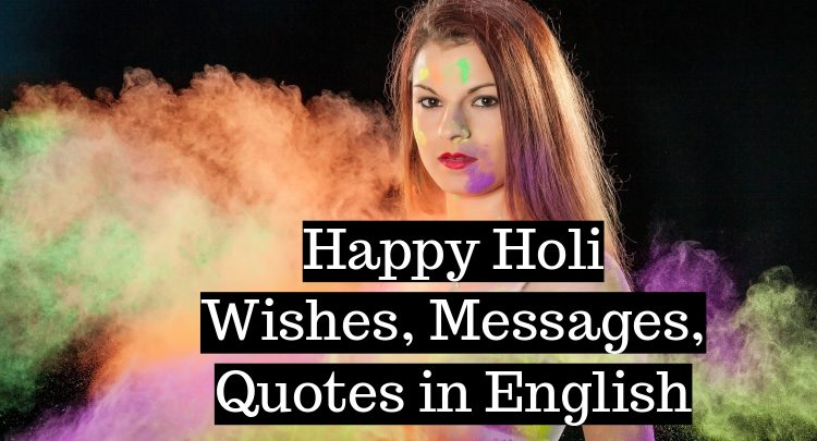 Happy Holi Wishes Messages Quotes in English
