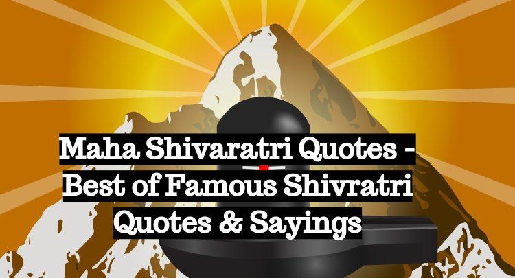 Maha Shivaratri Quotes - Best of Famous Shivratri Quotes Sayings