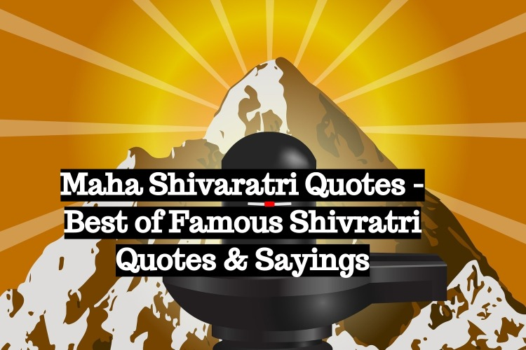 Maha Shivaratri Quotes - Best of Famous Shivratri Quotes Sayings
