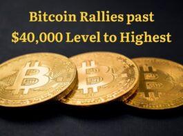 Bitcoin Rallies past $40,000 Level